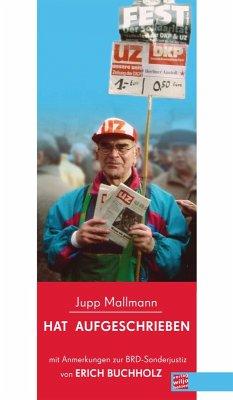 Hat aufgeschrieben (eBook, ePUB) - Mallmann, Jupp; Buchholz, Erich