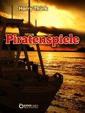 Piratenspiele (eBook, PDF)