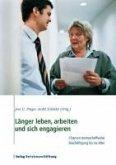 Länger leben, arbeiten und sich engagieren (eBook, PDF)