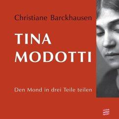 Tina Modotti (eBook, ePUB) - Barckhausen, Christiane
