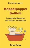 Hoppelpoppel Selfkill (eBook, ePUB) - wave, thalasso