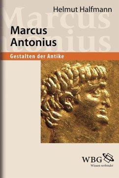 Marcus Antonius (eBook, ePUB) - Halfmann, Helmut