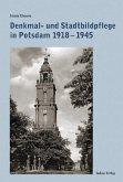 Denkmal- und Stadtbildpflege in Potsdam 1918-1945 (eBook, PDF)