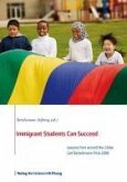 Immigrant Students Can Succeed (eBook, PDF)