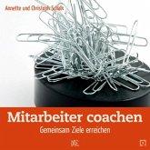 Mitarbeiter coachen (eBook, ePUB)