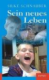 Sein neues Leben (eBook, ePUB)