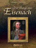 Der Junge aus Eisenach (eBook, ePUB)