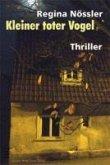 Kleiner toter Vogel (eBook, ePUB)