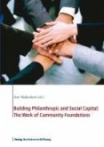 Building Philanthropic and Social Capital: The Work of Community Foundations (eBook, PDF)