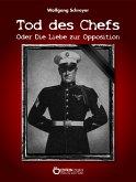Tod des Chefs oder Die Liebe zur Opposition (eBook, ePUB)