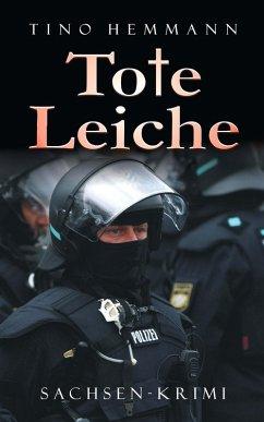Tote Leiche. Sachsenkrimi (eBook, ePUB) - Hemmann, Tino