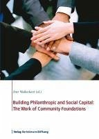 Building Philanthropic and Social Capital: The Work of Community Foundations (eBook, ePUB)