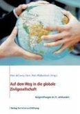 Auf dem Weg in die globale Zivilgesellschaft (eBook, ePUB)
