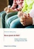 Woran glaubt die Welt? (eBook, PDF)