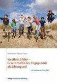 Vorbilder bilden - Gesellschaftliches Engagement als Bildungsziel (eBook, ePUB)
