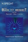 Die Geburt des Abendlandes – Band 2. Das Buch der Weisheit und die Spuren des Lichts (eBook, ePUB)