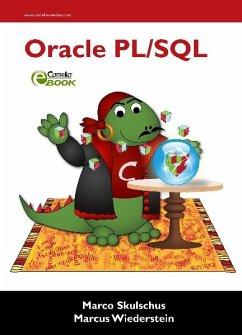 Oracle PL/SQL (eBook, PDF) - Skulschus, Marco; Wiederstein, Marcus