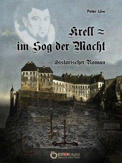 Krell - im Sog der Macht (eBook, ePUB) - Löw, Peter