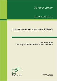 Latente Steuern nach dem BilMoG (eBook, PDF) - Neumann, Jens Michael