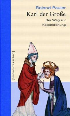 Karl der Große (eBook, ePUB) - Pauler, Roland