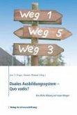 Duales Ausbildungssystem - Quo vadis? (eBook, ePUB)