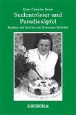 Seelentröster und Paradiesäpfel (eBook, ePUB)