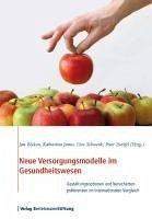 Neue Versorgungsmodelle im Gesundheitswesen (eBook, PDF)