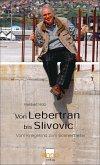 Von Lebertran bis Slivovic (eBook, ePUB)