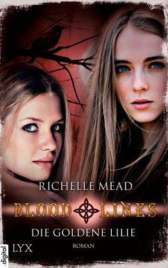 Die goldene Lilie / Bloodlines Bd.2