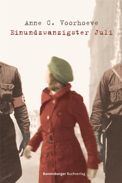 Einundzwanzigster Juli (eBook, ePUB) - Voorhoeve, Anne C.