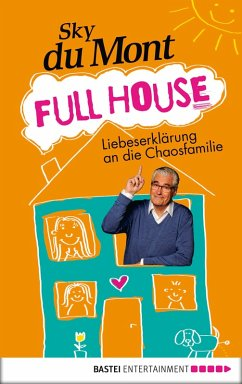 Full House (eBook, ePUB) - Mont, Sky du