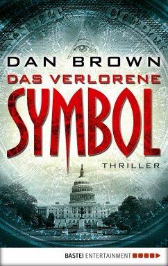 Das verlorene Symbol / Robert Langdon Bd.3 (eBook, ePUB) - Brown, Dan