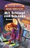 Mit Schimpf und Schande / Honor Harrington Bd.4 (eBook, ePUB)