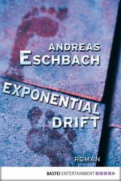 Exponentialdrift (eBook, ePUB) - Eschbach, Andreas