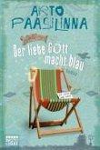 Der liebe Gott macht blau (eBook, ePUB)