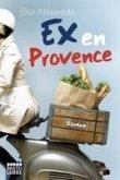 Ex en Provence (eBook, ePUB)