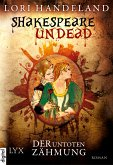 Shakespeare Undead (eBook, ePUB)