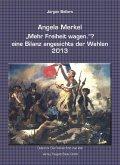 """Angela Merkel """"Mehr Freiheit wagen."""" ? (eBook, PDF)"""