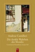 Die dunkle Wahrheit des Mondes / Commissario Montalbano Bd.9 (eBook, ePUB) - Camilleri, Andrea