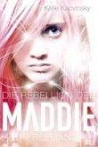 Die Rebellion der Maddie Freeman / Maddie Bd.1 (eBook, ePUB)