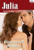 Küsse, so süß wie Wein (eBook, ePUB)