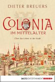 Colonia im Mittelalter (eBook, ePUB)