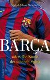 Barca oder: Die Kunst des schönen Spiels (eBook, ePUB)