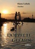 DOPPELTE GEFAHR (eBook, PDF)