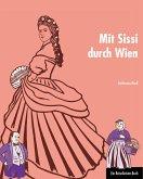 Mit Sissi durch Wien (eBook, ePUB)