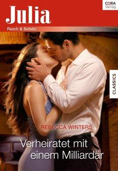Verheiratet mit einem Milliardär (eBook, ePUB) - Winters, Rebecca