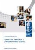Demokratie vitalisieren - politische Teilhabe stärken (eBook, ePUB)