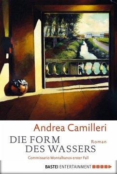 Die Form des Wassers / Commissario Montalbano Bd.1 (eBook, ePUB) - Camilleri, Andrea