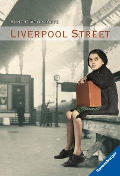 Liverpool Street (eBook, ePUB) - Voorhoeve, Anne C.