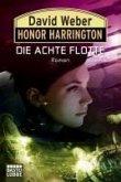 Die Achte Flotte / Honor Harrington Bd.21 (eBook, ePUB)
